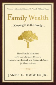 family-wealth-keeping-it-in-the-family-james-e-hughes