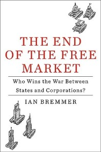 The-End-of-the-Free-Market-9781591843016