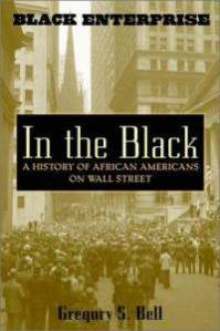 in-black-history-african-americans-on-wall-street-gregory-s-bell-hardcover-cover-art