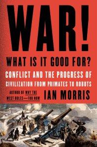"2014.07.13-Book-review-Ian-Morris's-""War"""